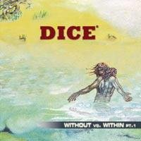 Dice (ger) - Without Vs Within Pt 1 CD (album) cover