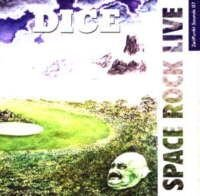 Dice (ger) - Space Rock Live CD (album) cover