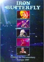 Iron Butterfly - Concert And Documentary - Europe 1997 DVD (album) cover