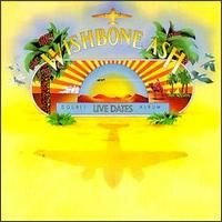WISHBONE ASH - Live Dates CD album cover