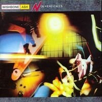 WISHBONE ASH - Nouveau Calls CD album cover