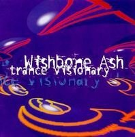 Wishbone Ash - Transe Visionary CD (album) cover