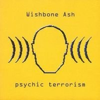 Wishbone Ash - Psychic Terrorism CD (album) cover