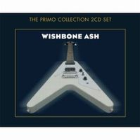 Wishbone Ash - Wishbone Ash (The Primo Collection) CD (album) cover
