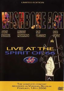 WISHBONE ASH - Live At The Spirit Of 66 CD album cover