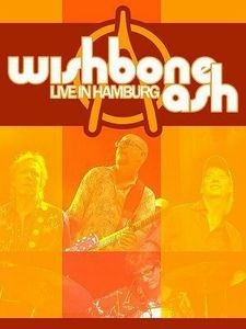 Wishbone Ash - Live In Hamburg DVD (album) cover