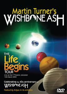 WISHBONE ASH - Martin Turner's Wishbone Ash - The Life Begins Tour CD (album) cover