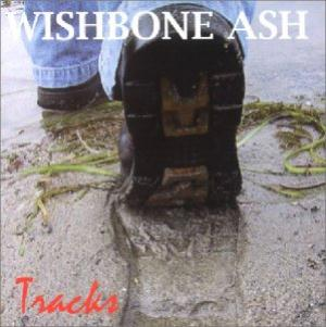 Wishbone Ash - Tracks CD (album) cover