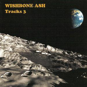 Wishbone Ash - Tracks 3 CD (album) cover