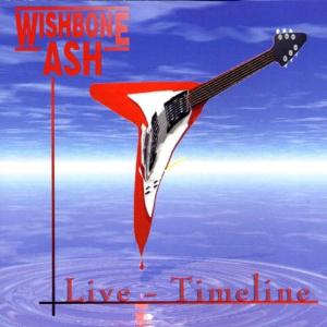 Wishbone Ash - Live - Timeline CD (album) cover
