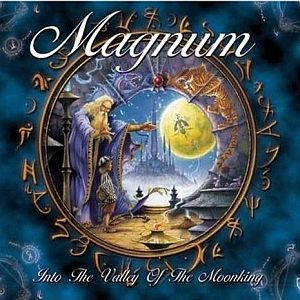 Magnum - Into The Valley Of The Moonking CD (album) cover
