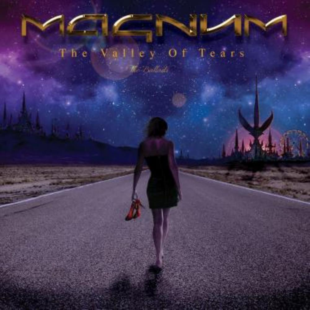 Magnum - The Valley Of Tears - The Ballads CD (album) cover