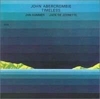 John Abercrombie - Timeless CD (album) cover