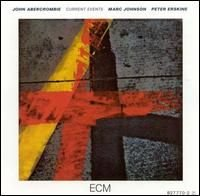 John Abercrombie - Current Events CD (album) cover