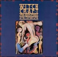 John Abercrombie - Witchcraft (with Don Thompson) CD (album) cover