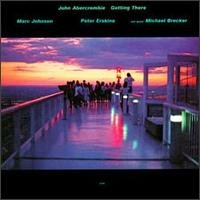 John Abercrombie - Getting There CD (album) cover
