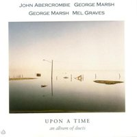 John Abercrombie - Upon A Time An Album Of Duets CD (album) cover
