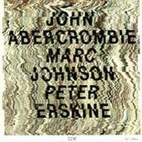 John Abercrombie - Abercrombie/Johnson/Erskine CD (album) cover