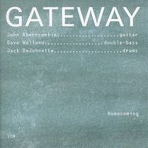 John Abercrombie - Gateway: Homecoming CD (album) cover