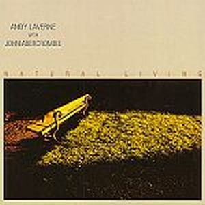 John Abercrombie - Natural Living ( With Andy Laverne ) CD (album) cover