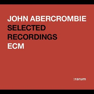 John Abercrombie - Rarum Xiv: Selected Recordings CD (album) cover