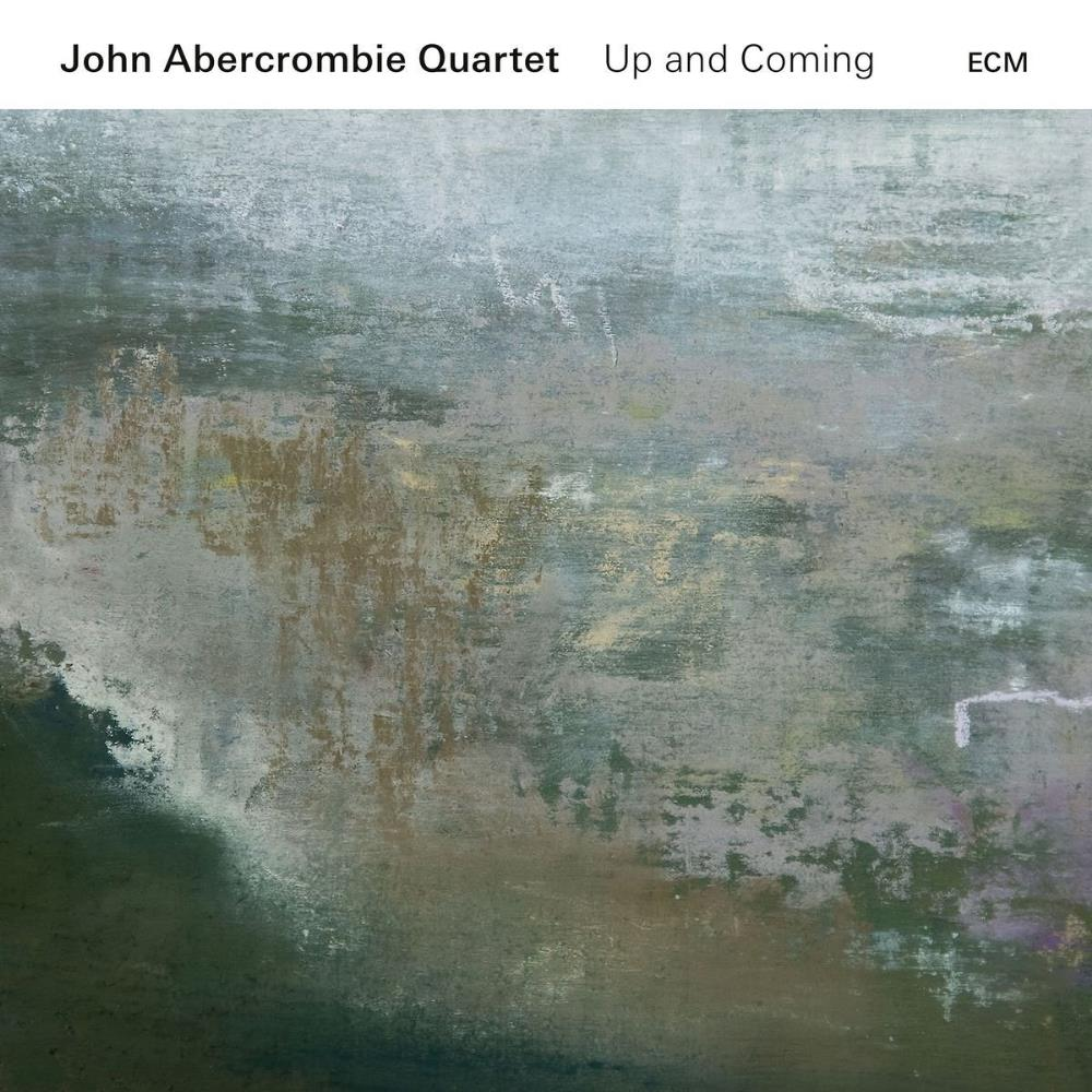 John Abercrombie - John Abercrombie Quartet: Up And Coming CD (album) cover
