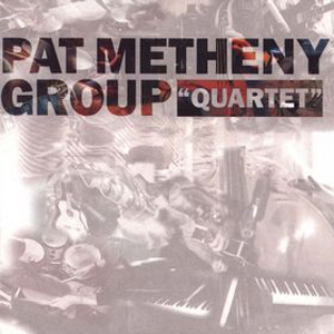 Pat Metheny - Quartet CD (album) cover