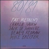 Pat Metheny - 80/81 CD (album) cover