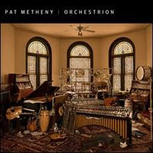 Pat Metheny - Orchestrion CD (album) cover