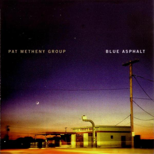 Pat Metheny - Blue Asphalt (pat Metheny Group) CD (album) cover
