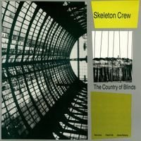 SKELETON CREW - The Country Of Blinds CD album cover