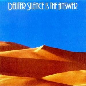 Deuter - Silence Is The Answer/buddham Sharnam Gachchami CD (album) cover