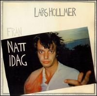 Lars Hollmer - Från Natt Idag CD (album) cover