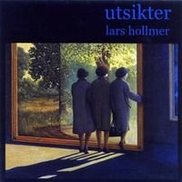 Lars Hollmer - Utsikter CD (album) cover