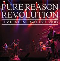 Pure Reason Revolution - Live At Nearfest 2007 CD (album) cover