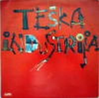 Teska Industrija - Teska Industrija CD (album) cover