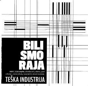 Teska Industrija - Bili Smo Raja CD (album) cover