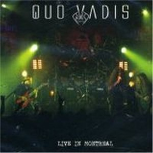Quo Vadis - Live In Montreal CD (album) cover