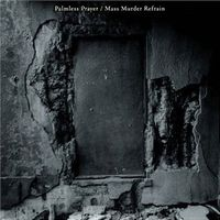 Mono - Palmless Prayer-Mass Murder Refrain CD (album) cover