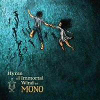 Mono - Hymn To The Immortal Wind CD (album) cover