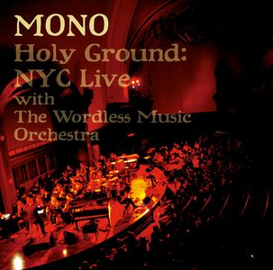 Mono - Holy Ground: Nyc Live CD (album) cover