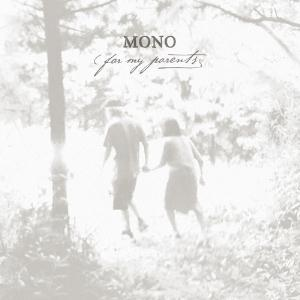 Mono - For My Parents CD (album) cover