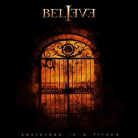 Believe - Yesterday Is A Friend CD (album) cover