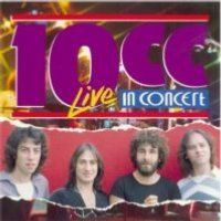 10 Cc - 10cc In Concert CD (album) cover