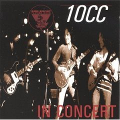10 Cc - King Biscuit Flower Hour CD (album) cover