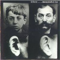 10 Cc - ... Meanwhile CD (album) cover