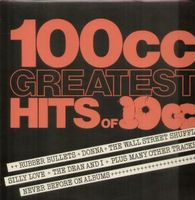 10 Cc - 100CC Greatest Hits Of 10CC CD (album) cover