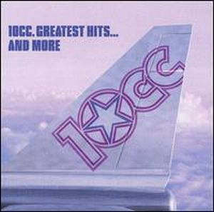 10 Cc - Greatest Hits... And More CD (album) cover