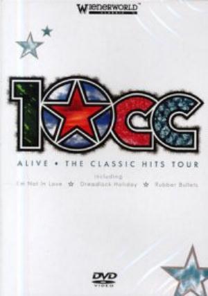 10 Cc - Alive - Classic Hits Tour DVD (album) cover