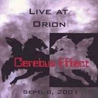 Cerebus Effect - Live At Orion CD (album) cover